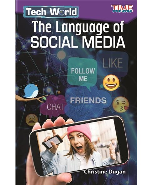 Tech World The Language of Social Media -  by Christine Dugan (Paperback) - image 1 of 1