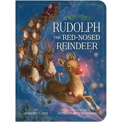 Rudolph the Red-Nosed Reindeer - (Classic Board Books) by  Robert L May (Board Book)