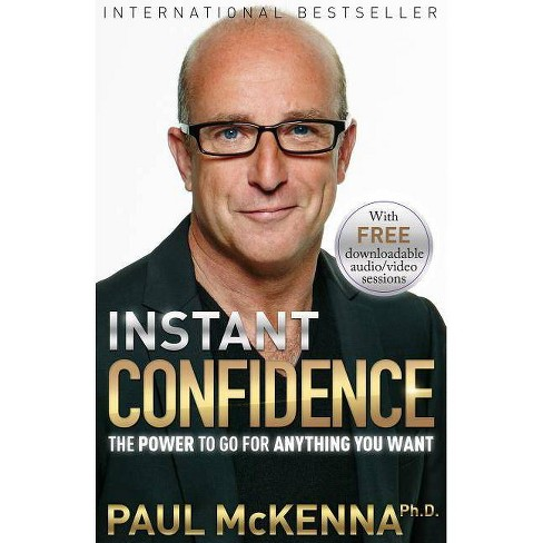 Instant Confidence - by  Paul McKenna (Paperback) - image 1 of 1