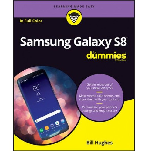 Samsung Galaxy S8 for Dummies (Paperback) (Bill Hughes) - image 1 of 1