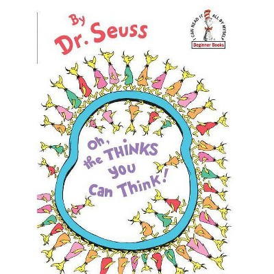 Oh, the Thinks You Can Think! (Beginner Books) (Hardcover) by Dr. Seuss