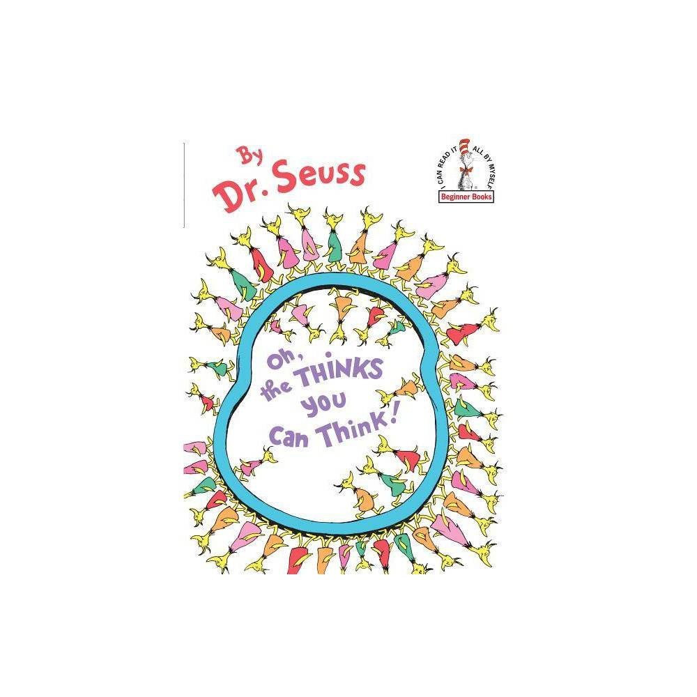 Oh The Thinks You Can Think Beginner Books Hardcover By Dr Seuss