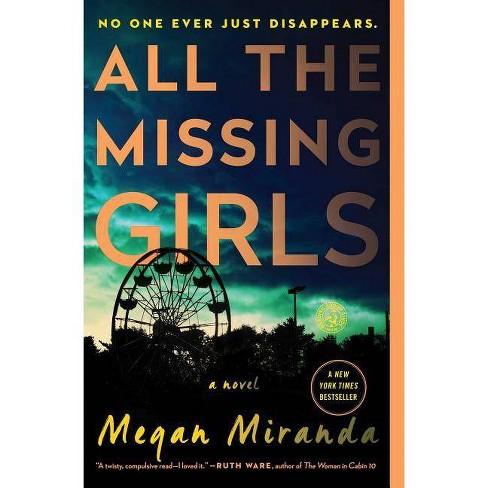 All the Missing Girls (Reprint) (Paperback) (Megan Miranda) - image 1 of 1