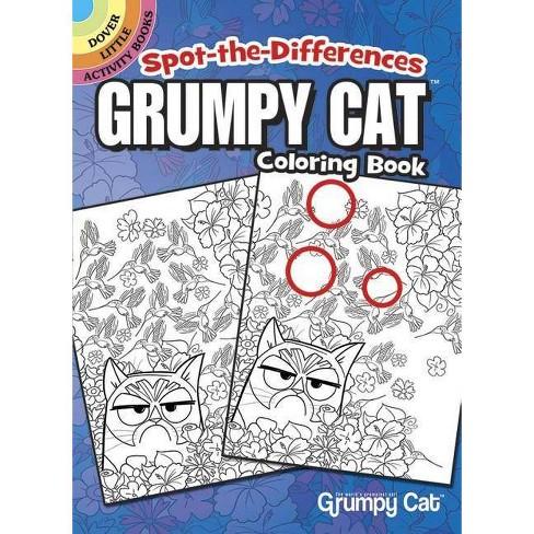 Spot-The-Differences: Grumpy Cat Coloring Book - (Dover Little Activity  Books) by John Kurtz
