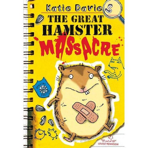 The Great Hamster Massacre - (Great Critter Capers) by  Katie Davies (Hardcover) - image 1 of 1
