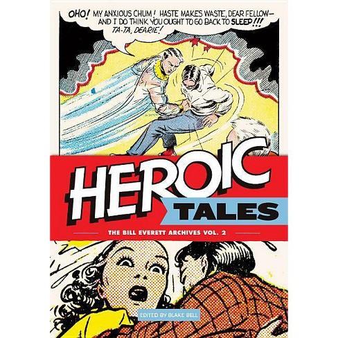 Heroic Tales - (Bill Everett Archives) by  Bill Everett (Hardcover) - image 1 of 1