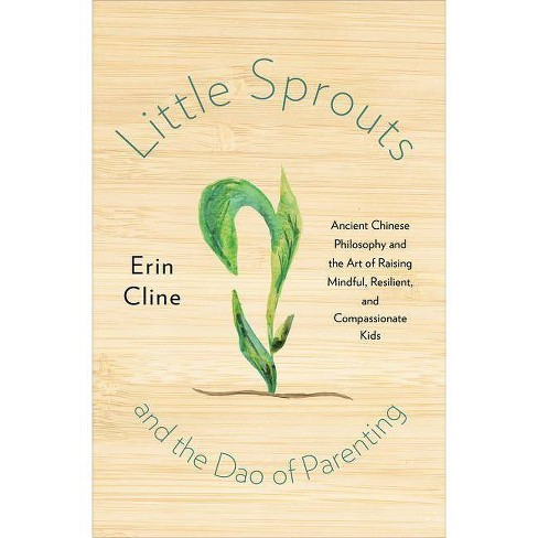 Little Sprouts and the DAO of Parenting - by  Erin Cline (Hardcover) - image 1 of 1