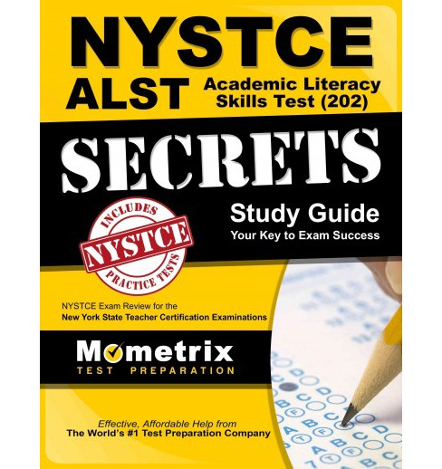 NYSTCE ALST Academic Literacy Skills Test (202) Secrets : NYSTCE Exam Review for the New York State - image 1 of 1