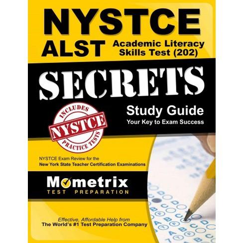 NYSTCE ALST Academic Literacy Skills Test (202) Secrets : NYSTCE ...