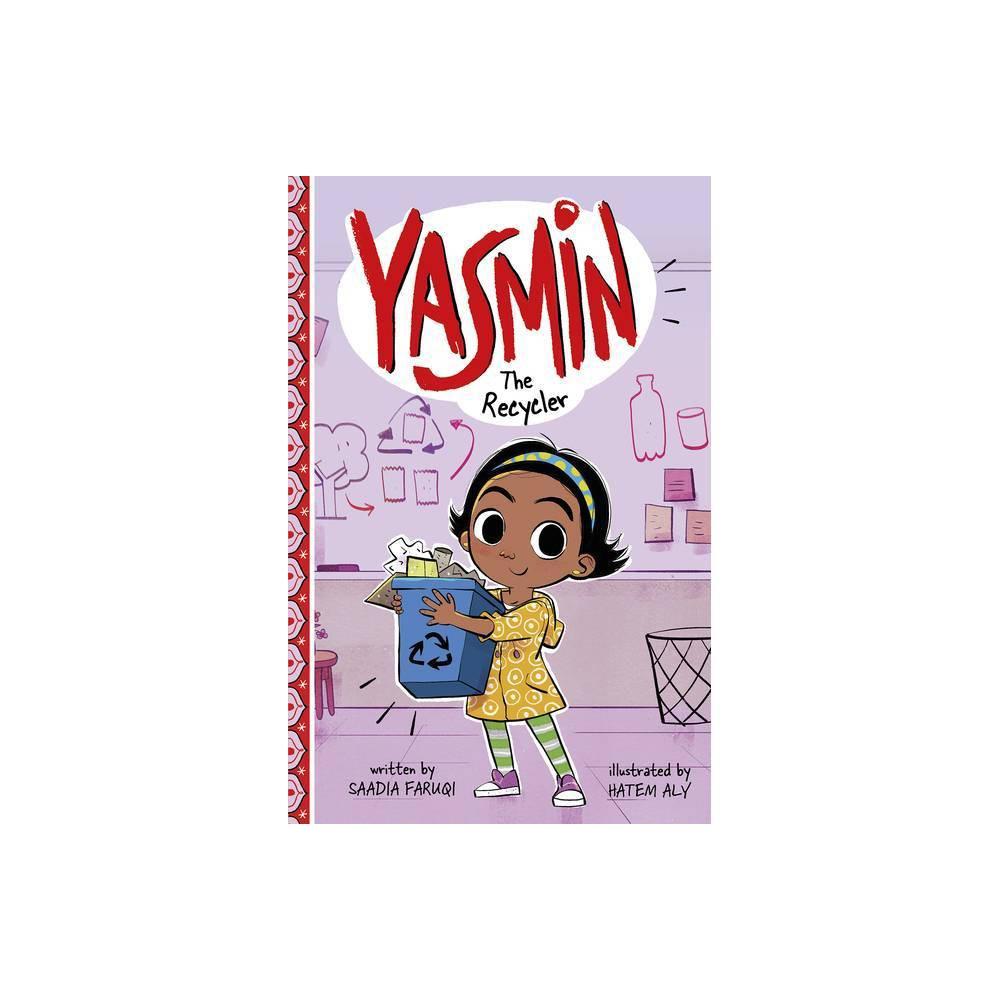 Yasmin The Recycler By Saadia Faruqi Paperback