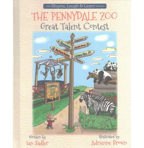 Pennydale Zoo Great Talent Contest (Hardcover) (Ian Sadler) - image 1 of 1