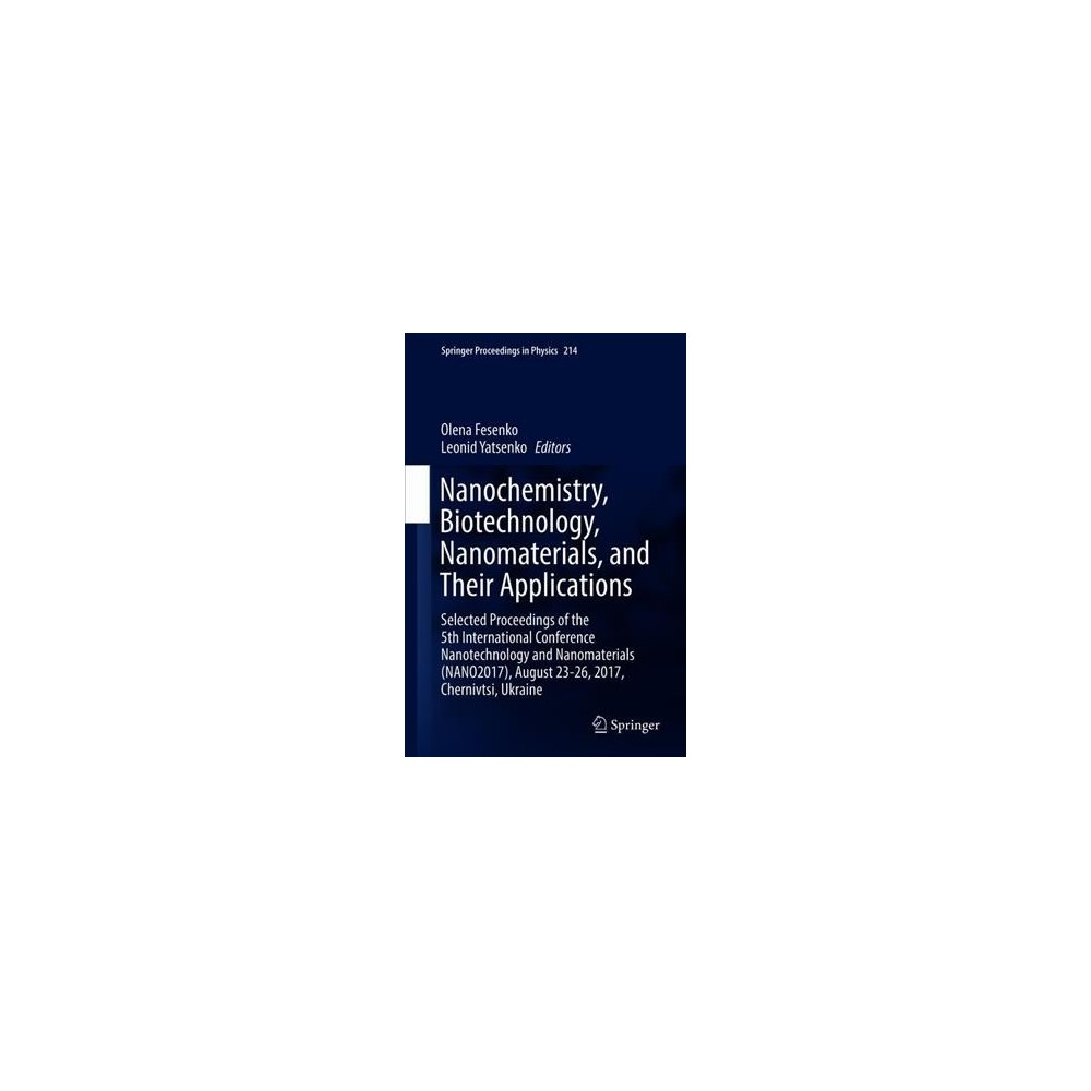 Nanochemistry, Biotechnology, Nanomaterials, and Their Applications : Selected Proceedings of the 5th