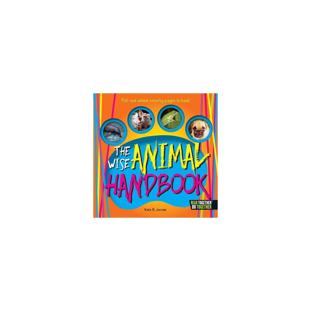 Wise Animal Handbook (Hardcover) (Kate B. Jerome)