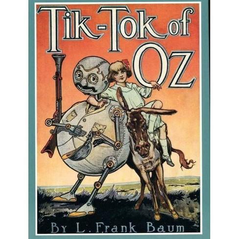 Tik-Tok of Oz - (Books of Wonder) by  L Frank Baum (Hardcover) - image 1 of 1