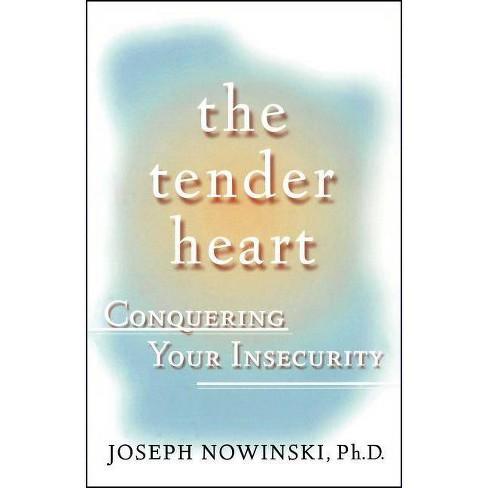 The Tender Heart - by  Joseph Nowinski (Paperback) - image 1 of 1