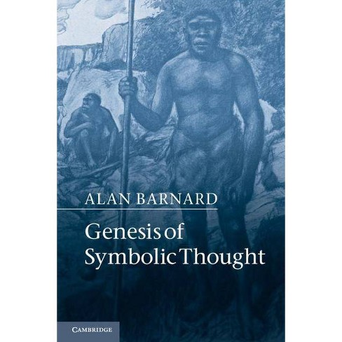 Genesis of Symbolic Thought - by  Alan Barnard (Paperback) - image 1 of 1