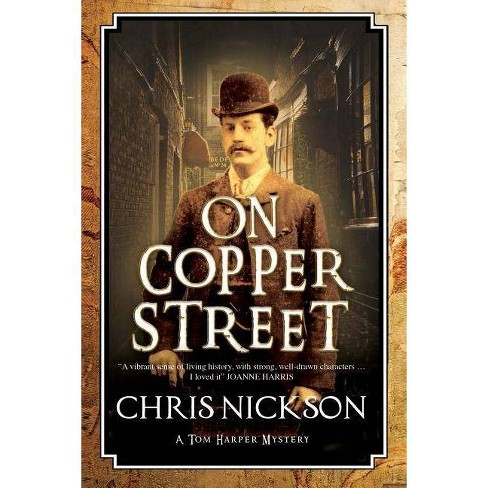 On Copper Street - (Tom Harper Mystery) by  Chris Nickson (Hardcover) - image 1 of 1