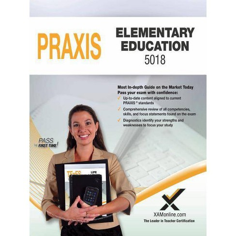 2017 Praxis Elementary Education: Content Knowledge (5018) - by  Sharon A Wynne (Paperback) - image 1 of 1