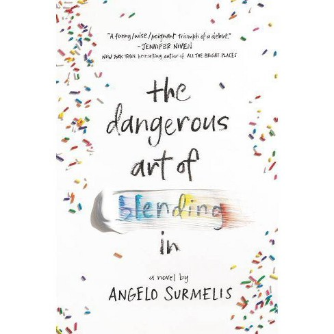 The Dangerous Art of Blending in - by  Angelo Surmelis (Paperback) - image 1 of 1