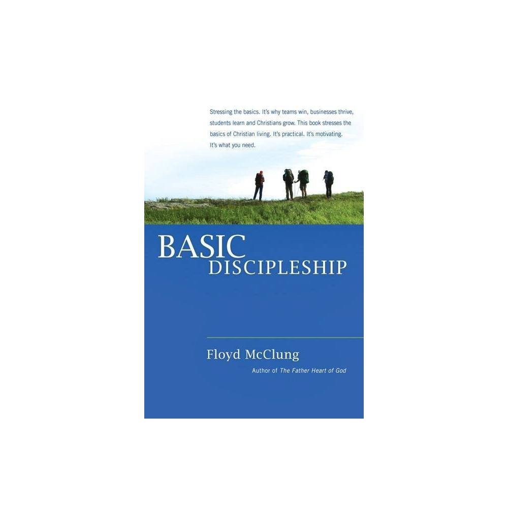 Basic Discipleship By Floyd Mcclung Paperback