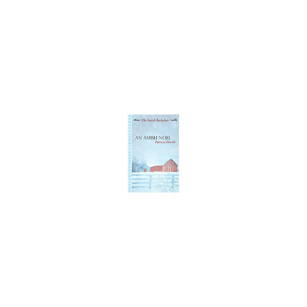 Amish Noel (Large Print) (Hardcover) (Patricia Davids)