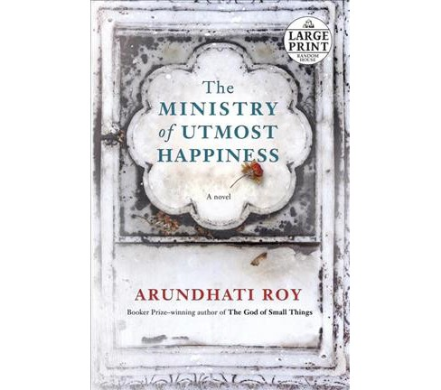 Ministry of Utmost Happiness -  Large Print by Arundhati Roy (Paperback) - image 1 of 1