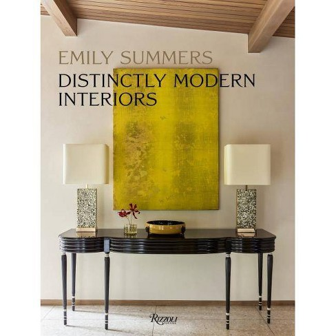 Distinctly Modern Interiors - by  Emily Summers (Hardcover) - image 1 of 1