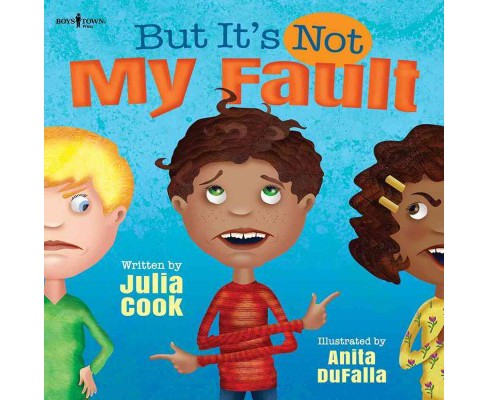 But It's Not My Fault! (Paperback) (Julia Cook) - image 1 of 1