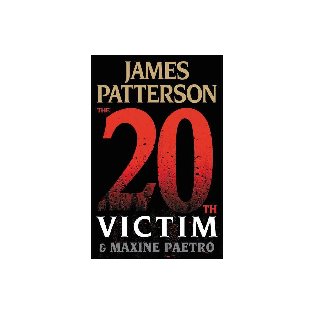 The 20Th Victim (WomenS Murder Club) - by James Patterson & Maxine Paetro (Hardcover)