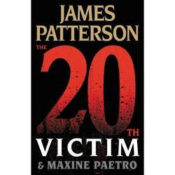 The 20Th Victim (Women'S Murder Club) - by James Patterson & Maxine Paetro (Hardcover)