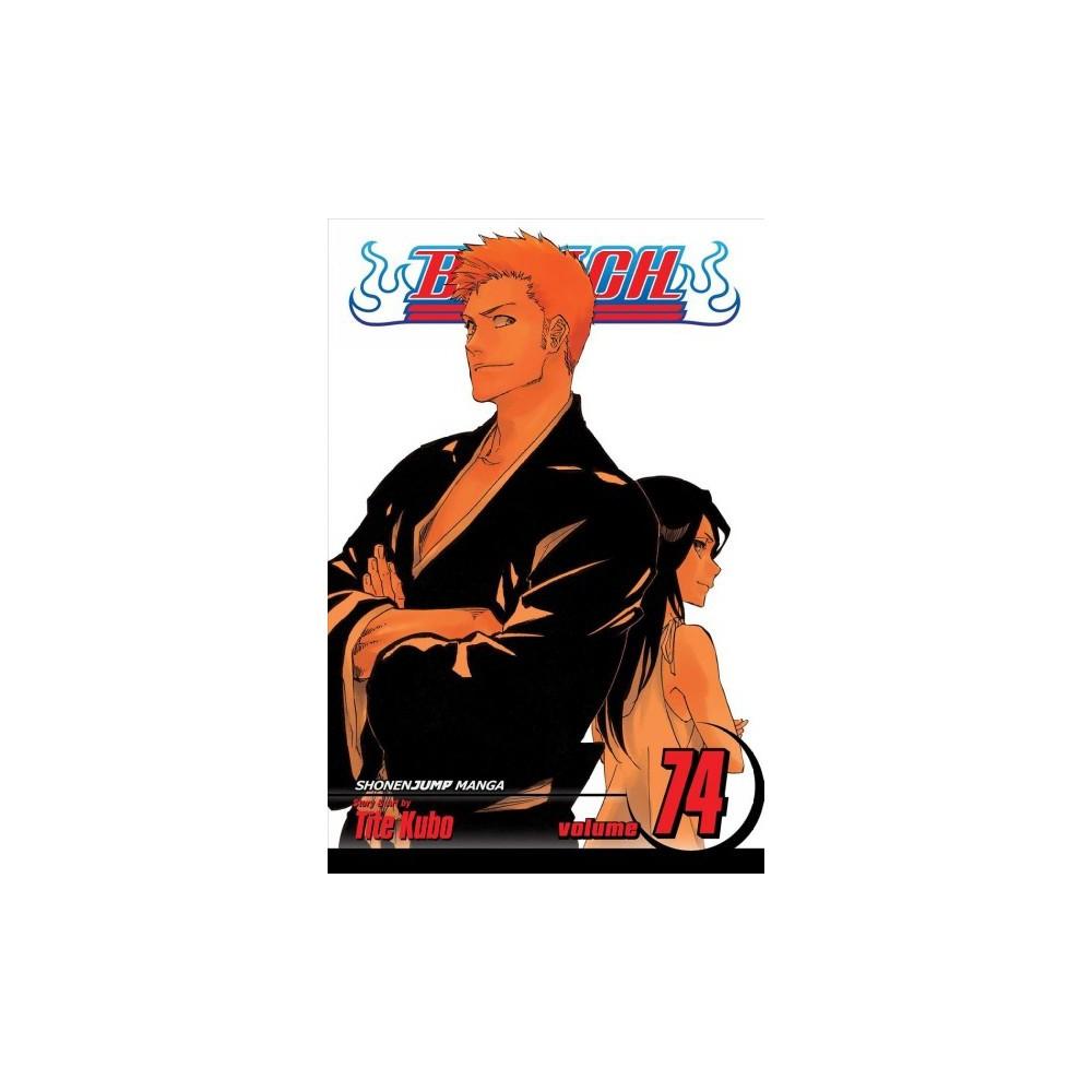 Bleach 74 - (Bleach) by Tite Kubo (Paperback)