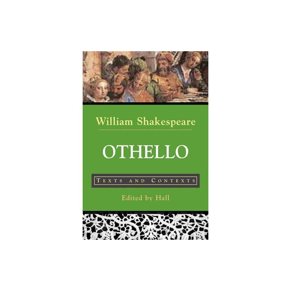 Othello Bedford Shakespeare By William Shakespeare Paperback