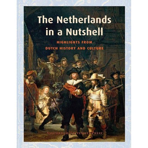 The Netherlands in a Nutshell - (Paperback) - image 1 of 1