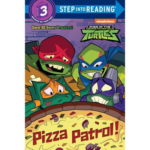 Pizza Patrol! (Rise of the Teenage Mutant Ninja Turtles) - (Step Into Reading) by Christy Webster (Paperback) - image 1 of 1