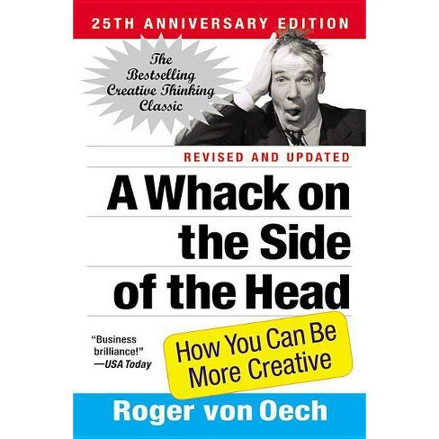 A Whack on the Side of the Head - by  Roger Von Oech (Paperback) - image 1 of 1