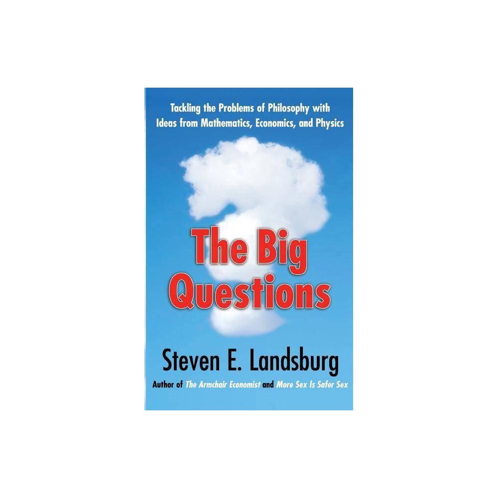 Big Questions By Steven E Landsburg Paperback