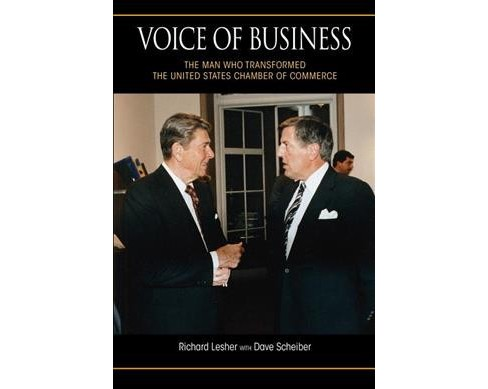 Voice of Business : The Man Who Transformed the United States Chamber of Commerce (Paperback) (Richard - image 1 of 1