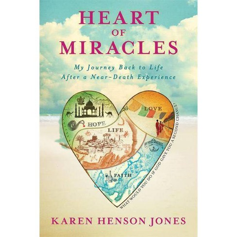 Heart of Miracles - by  Karen Henson Jones (Hardcover) - image 1 of 1