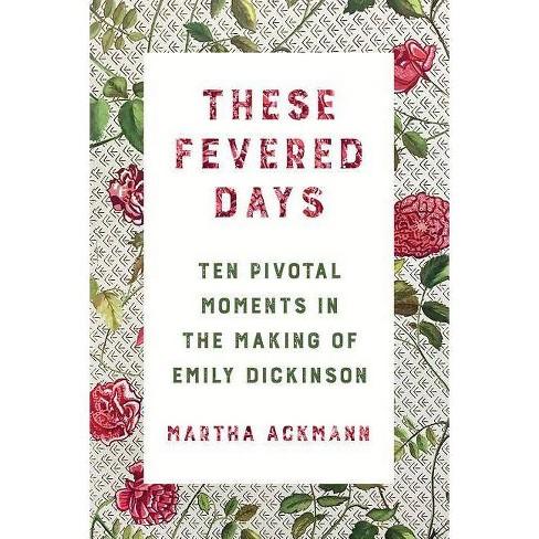 These Fevered Days - by  Martha Ackmann (Hardcover) - image 1 of 1
