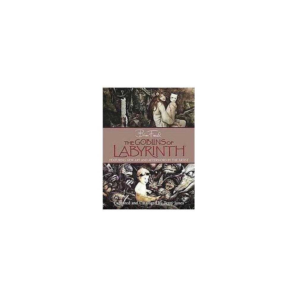 Goblins of Labyrinth (Hardcover) (Terry Jones)