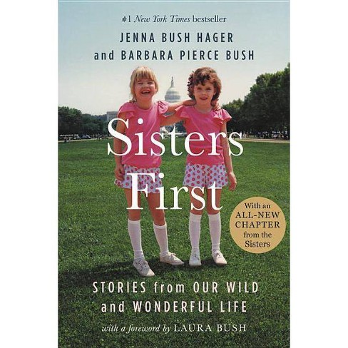 Sisters First : Stories from Our Wild and Wonderful Life -  Reprint (Paperback) - image 1 of 1