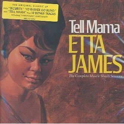 Etta James - Tell Mama-Complete Muscle Shoals (CD)