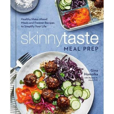 Skinnytaste Meal Prep - by Gina Homolka (Hardcover)