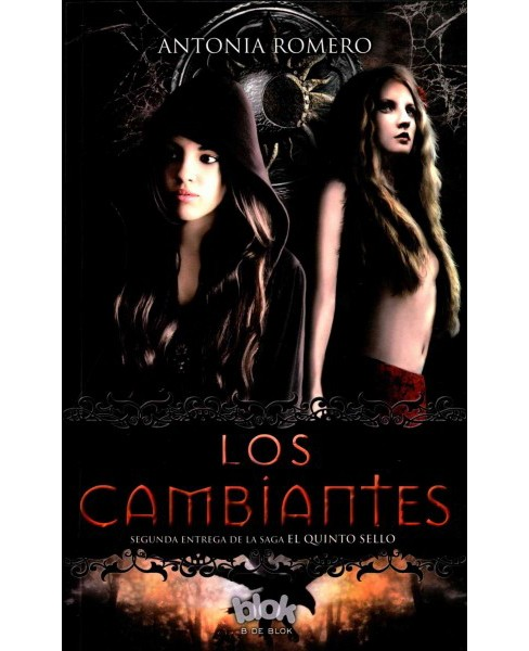 Los cambiantes / The Changeables (Paperback) (Antonia Romero) - image 1 of 1