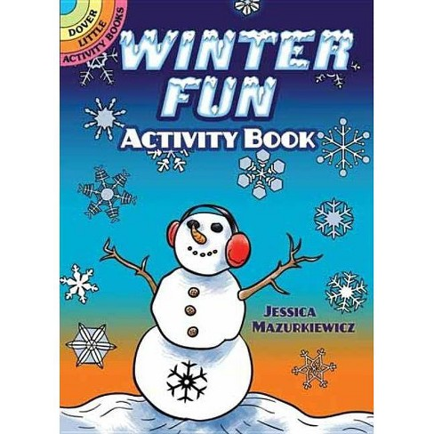 Winter Fun Activity Book - (Dover Little Activity Books) by  Jessica Mazurkiewicz (Paperback) - image 1 of 1