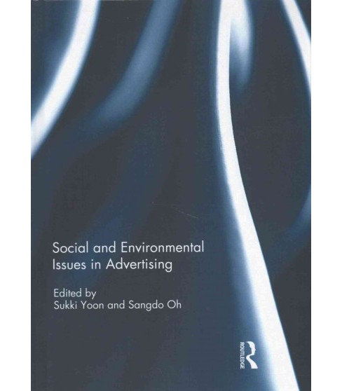 Social and Environmental Issues in Advertising (Hardcover) - image 1 of 1