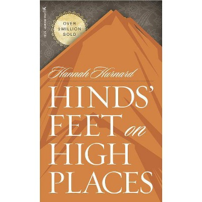 Hinds' Feet on High Places - by  Hannah Hurnard (Paperback)