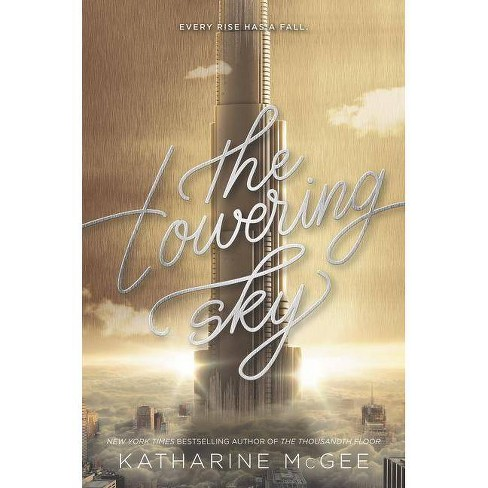 The Towering Sky - (Thousandth Floor