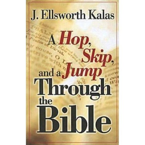 A Hop, Skip, and a Jump Through the Bible - by  J Ellsworth Kalas (Paperback) - image 1 of 1