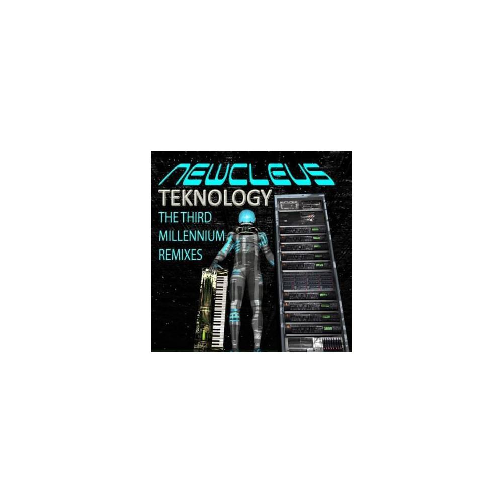 Newcleus - Teknology:Third Millennium Remixes (CD)